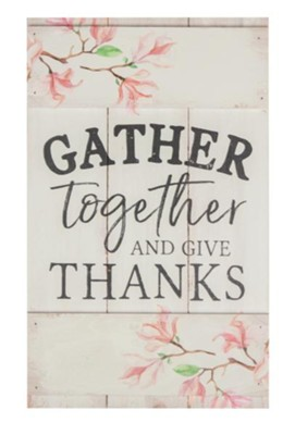 GRAHAM DUNN Gather Together Give Thanks Floral White 10.5 x 17 Wood Barn Door Wall Plaque P