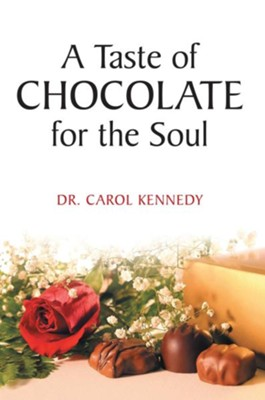 A Taste of Chocolate for the Soul - eBook  -     By: Carol Kennedy
