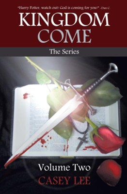 Kingdom Come: The Series Volume 2 - eBook  -     By: Casey Lee