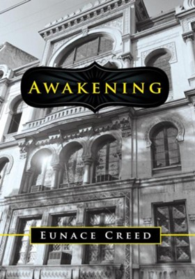 Awakening - eBook  -     By: Eunace Creed