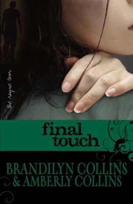 Final Touch - eBook  -     By: Brandilyn Collins, Amberly Collins