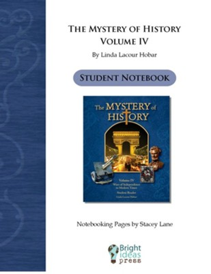 The Mystery of History Volume 4 Notebooking Pages  [Download] -     By: Stacey Lane, Linda Hobar