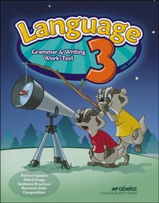 Abeka Language 3 Grammar & Writing Worktext, 5th Edition (2019 Revision)   -