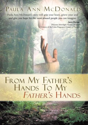 From My Father's Hands To My Father's Hands - eBook  -     By: Paula McDonald