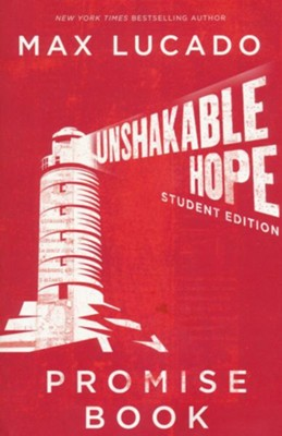 Unshakable Hope--Promise Book for Students   -     By: Max Lucado