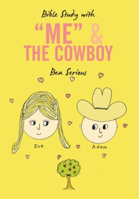 Bible Study with Me and The Cowboy - eBook  -     By: Bea Serious