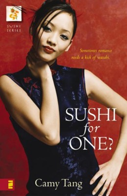 Sushi for One? - eBook  -     By: Camy Tang