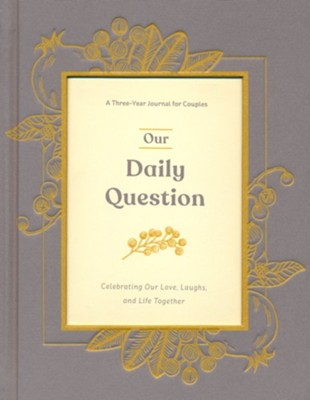 Our Daily Question: A Three-Year Journal for Couples  -