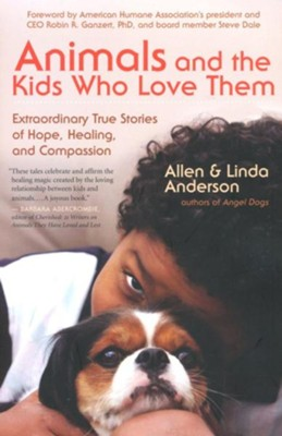 Animals and the Kids Who Love Them   -     By: Allen Anderson, Linda Anderson