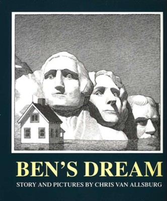 Ben's Dream   -     By: Chris Van Allsburg     Illustrated By: Chris Van Allsburg