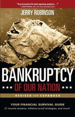 Bankruptcy of Our Nation (Revised and Expanded): Your Financial Survival Guide - eBook  -     By: Jerry Robinson