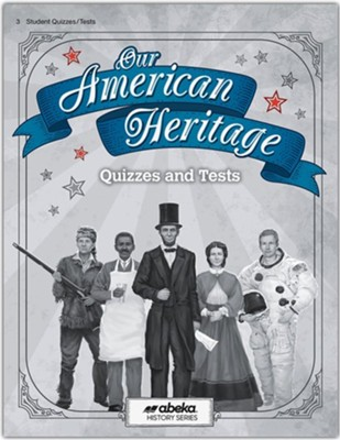 Our American Heritage Quiz and Test Book (Unbound Edition)  -
