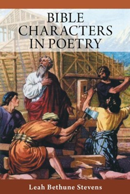 Bible Characters in Poetry - eBook  -     By: Leah Stevens
