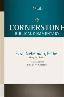 Ezra, Nehemiah, Esther: Cornerstone Biblical Commentary, Volume 5B   -     By: Gary Smith, Philip W. Comfort