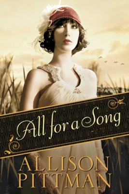 All for a Song - eBook  -     By: Allison Pittman