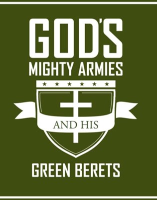 Gods Mighty Armies and His Green Berets - eBook  -     By: Ruth Lee