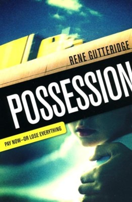 Possession  -     By: Rene Gutteridge
