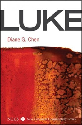 Luke: A New Covenant Commentary  -     By: Diane G. Chen