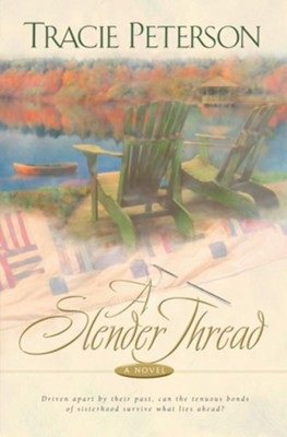 Slender Thread, A - eBook  -     By: Tracie Peterson
