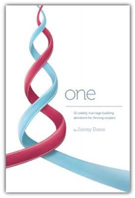 One: 52 Weekly Marriage-Building Devotions for Thriving Couples  -     By: Jimmy Evans