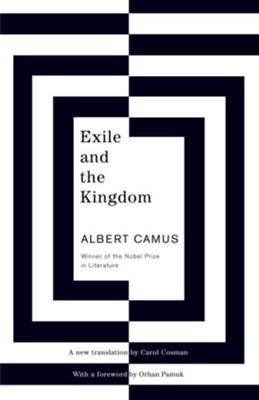 Exile and the Kingdom - eBook  -     By: Albert Camus