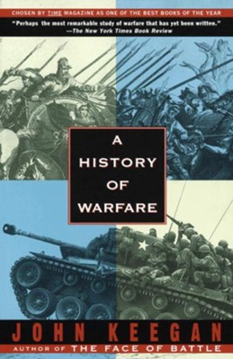 A History of Warfare - eBook  -     By: John Keegan