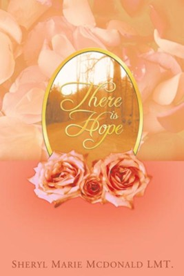 There is Hope - eBook  -     By: Sheryl Marie McDonald