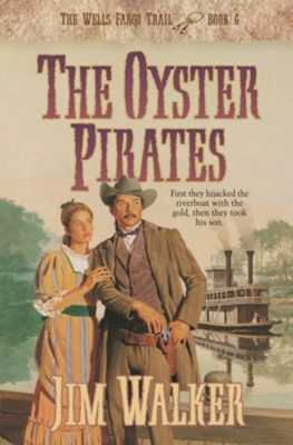 Oyster Pirates, The - eBook  -     By: Jim Walker