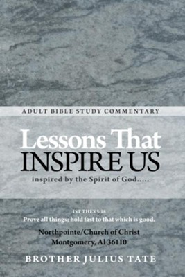 Lessons that Inspire Us: inspired by the Spirit of God..... - eBook  -     By: Brother Tate