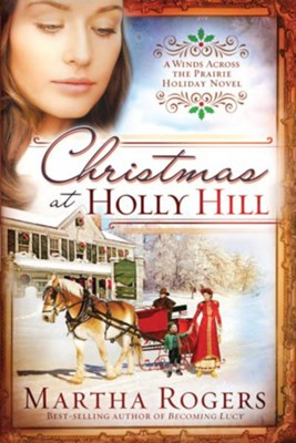 Christmas At Holly Hill - eBook  -     By: Martha Rogers