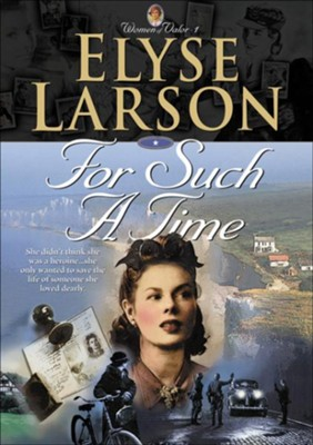 For Such a Time - eBook  -     By: Elyse Larson