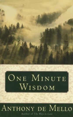 One Minute Wisdom - eBook  -     By: Anthony de Mello