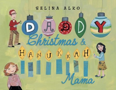 Daddy Christmas and Hanukkah Mama - eBook  -     By: Selina Alko