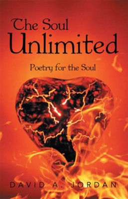 The Soul Unlimited: Poetry for the Soul - eBook  -     By: David Jordan