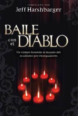 Baile con el Diablo, eLibro  (Dancing with the Devil, eBook)  -     Edited By: Jeff Harshbarger     By: Jeff Harshbarger(Ed.)