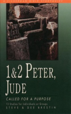 1 & 2 Peter, Jude: Called for a Purpose - eBook  -     By: Steve Brestin, Dee Brestin