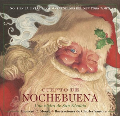 Night Before Christmas: Spanish Edition  -     By: Charles Santore