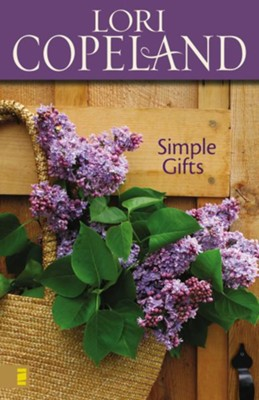 Simple Gifts - eBook  -     By: Lori Copeland