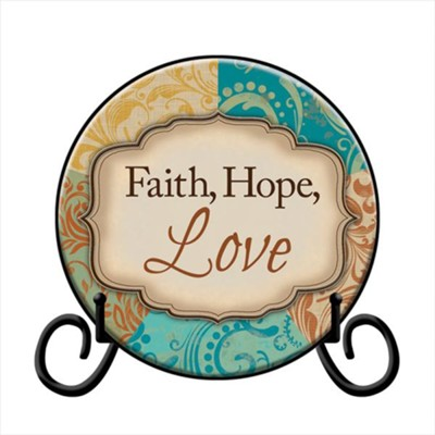 Faith, Hope, Love Plate with Easel  -