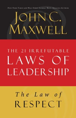 Law 7: The Law of Respect - eBook  -     By: John C. Maxwell