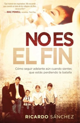 No Es El Fin - eBook  -     By: Ricardo Sanchez