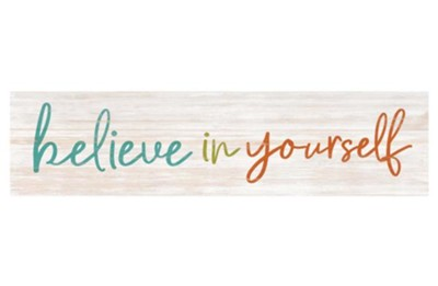 Believe In Yourself Mini Plaque  -