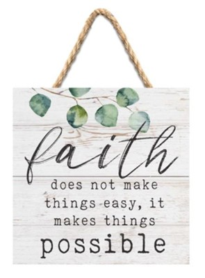 Faith Does Not Make Things Easy, It Makes Things Possible Jute Hanging Decor  -