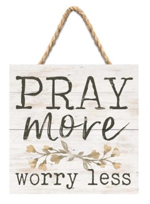 Pray More Worry Less Jute Hanging Decor  -
