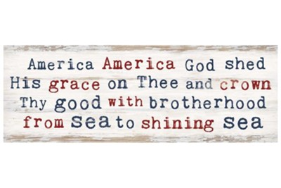 America America God Shed His Grace on Thee Tabletop Decor  -
