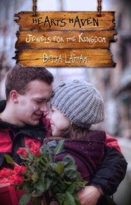 Jewels for the Kingdom (Novelette) - eBook  -     By: Delia Latham
