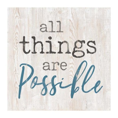 All Things are Possible Tabletop Decor  -