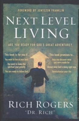 Next Level Living: Are You Ready for Gods Great Adventure?