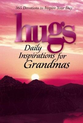 Hugs Daily Inspirations for Grandmas: 365 Devotions to Inspire Your Day - eBook  -
