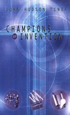 Champions of Invention - eBook  -     By: John Hudson Tiner